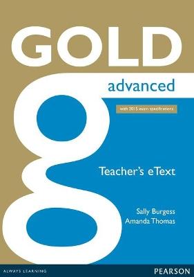 Gold Advanced eText Teacher CD-ROM by Amanda Thomas