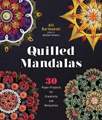 Quilled Mandalas by Alli Bartkowski