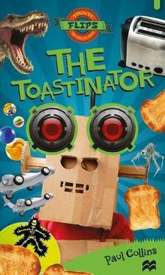 The Toastinator by Paul Collins