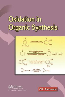 Oxidation in Organic Synthesis by V. K. Ahluwalia