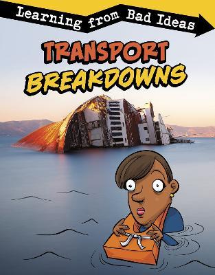 Transport Breakdowns: Learning from Bad Ideas book