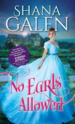 No Earls Allowed by Shana Galen