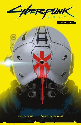 Cyberpunk 2077 Volume 1: Trauma Team book