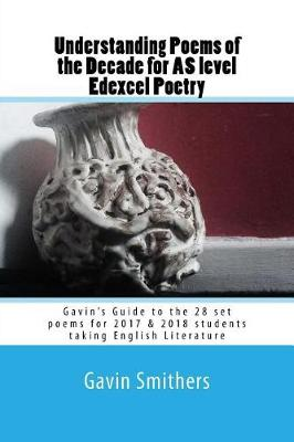 Understanding Poems of the Decade for as Level Edexcel Poetry by Gill Chilton