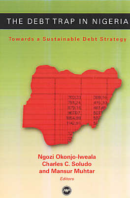 The Debt Trap In Nigeria by Charles C. Soludo