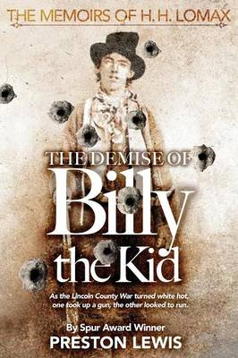 The Demise of Billy the Kid by Preston Lewis