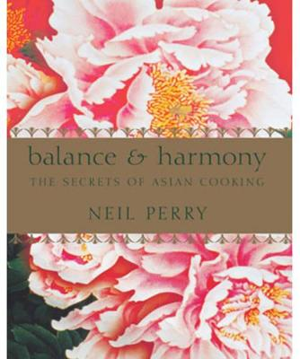 Balance and Harmony by Neil Perry