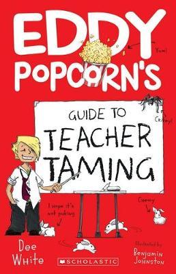 EDDY POPCORN'S GUIDE TEACHERS by Dee White