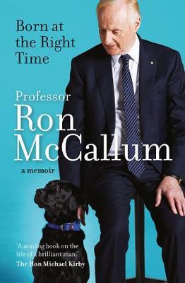 Born at the Right Time: A memoir book