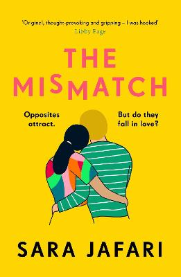 The Mismatch: An unforgettable story of first love book