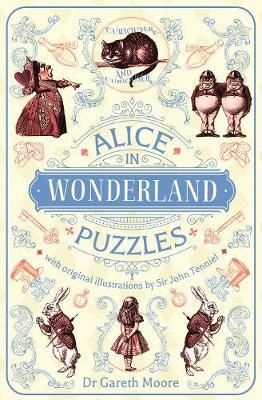 Alice in Wonderland Puzzles: With Original Illustrations by Sir John Tenniel by Sir John Tenniel