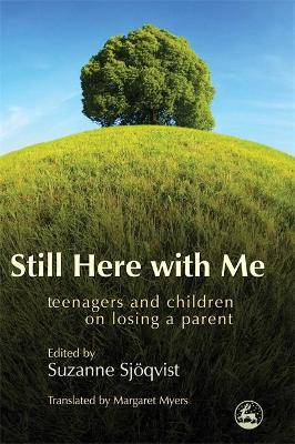 Still Here with Me by Suzanne Sjoqvist