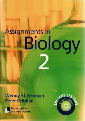 Assignments in Biology: Book 1 by Wendy St Germain