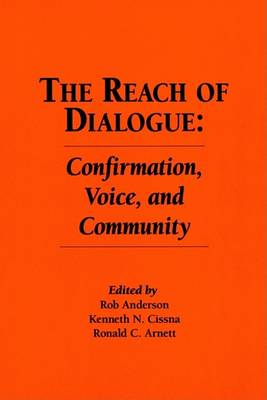 The Reach of Dialogue by Rob Anderson