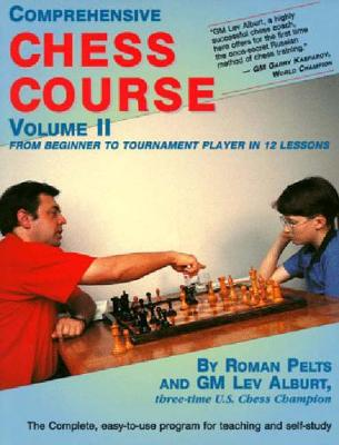 Comprehensive Chess Course, Volume Two book