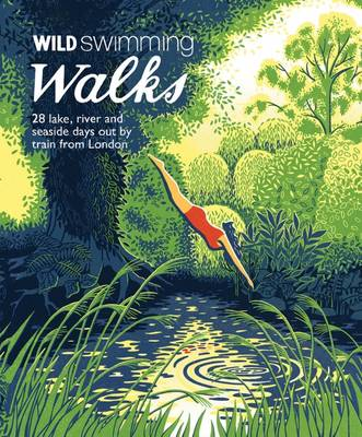 Wild Swimming Walks by Margaret Dickinson