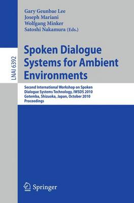 Spoken Dialogue Systems for Ambient Environments by Joseph Mariani
