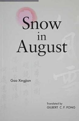 Snow In August by Xingjian Gao