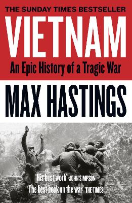 Vietnam: An Epic History of a Tragic War book