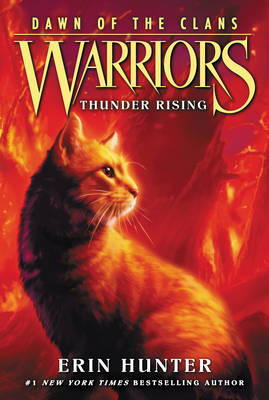 Warriors: Dawn of the Clans #2: Thunder Rising by Erin Hunter