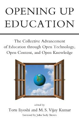 Opening Up Education by Toru Iiyoshi
