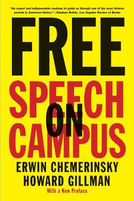 Free Speech on Campus by Erwin Chemerinsky