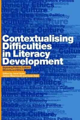 Contextualising Difficulties in Literacy Development by Gavin Reid