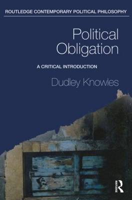 Political Obligation: A Critical Introduction book
