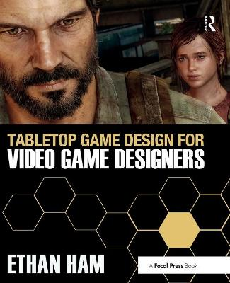 Tabletop Game Design for Video Game Designers book