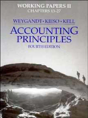 Accounting Principles Working Papers 2 to 4r.e by Jerry J. Weygandt