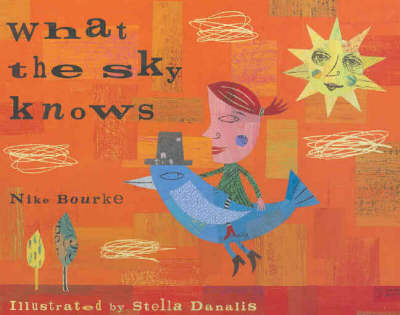 What The Sky Knows by Nike Bourke