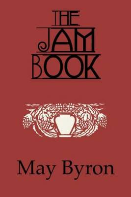 The Jam Book by May Byron