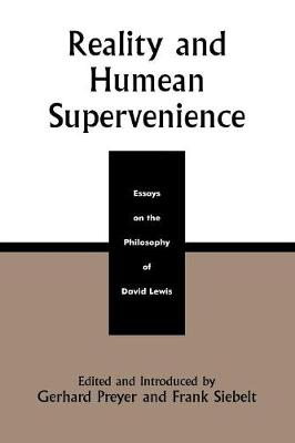 Reality and Humean Supervenience by Gerhard Preyer