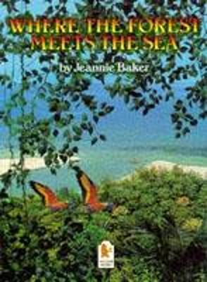 Where the Forest Meets the Sea (Big Book) by Jeannie Baker