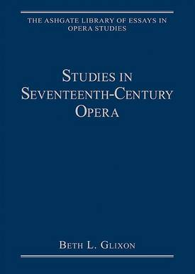 Studies in Seventeenth-Century Opera book