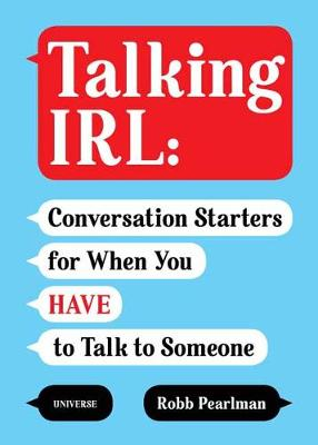 Talking IRL by Robb Pearlman