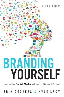 Branding Yourself by Erik Deckers