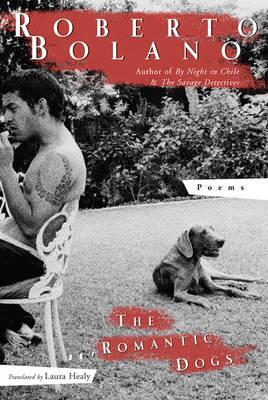 Romantic Dogs by Roberto Bolano