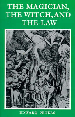 The Magician, the Witch, and the Law by Edward Peters