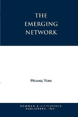The Emerging Network by Michael York