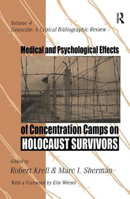 Medical and Psychological Effects of Concentration Camps on Holocaust Survivors book