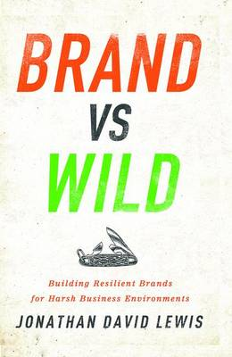 Brand vs. Wild by Jonathan David Lewis
