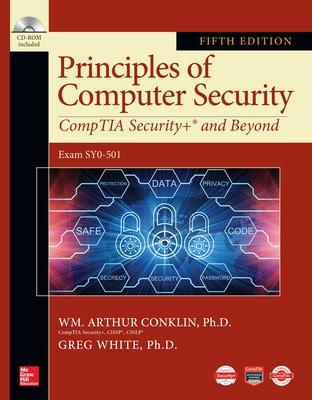 Principles of Computer Security: CompTIA Security+ and Beyond, Fifth Edition book