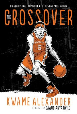 Crossover (Graphic Novel) by ,Kwame Alexander