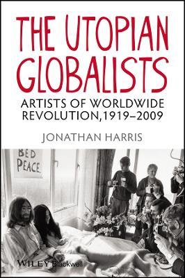 The Utopian Globalists by Jonathan Harris