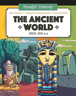 Parallel History: The Ancient World by Alex Woolf