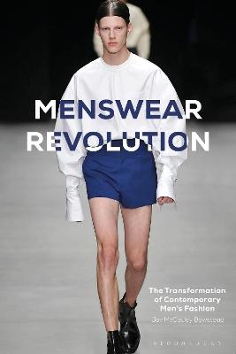 Menswear Revolution by Jay McCauley Bowstead