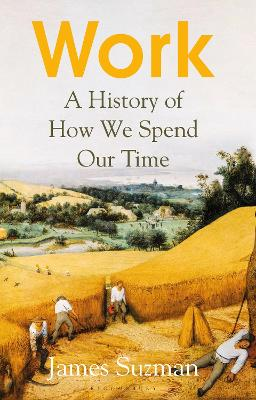 Work: A History of How We Spend Our Time book