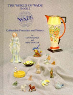 The World of Wade  v. 2 by Ian Warner