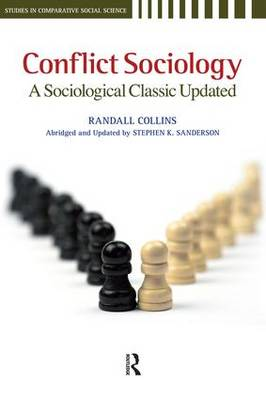 Conflict Sociology by Randall Collins
